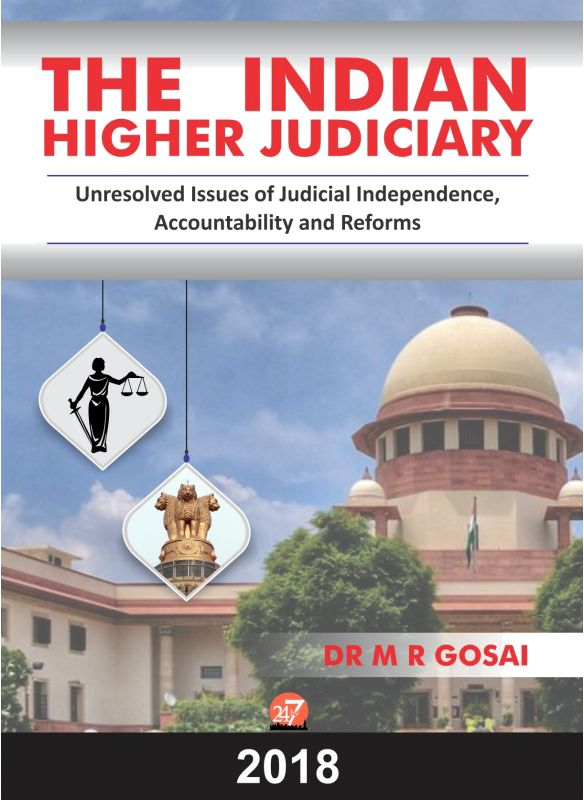 The publishing project for The Indian Higher Judiciary by Dr. M. R. Gosai